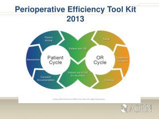 Perioperative Efficiency Tool Kit 2013