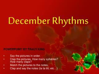 December Rhythms