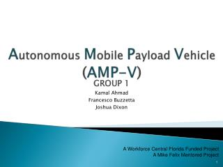 A utonomous  M obile  P ayload  V ehicle  ( AMP-V )