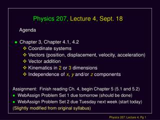 Physics 207,  Lecture 4, Sept. 18
