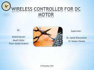 WIRELESS CONTROLLER FOR DC MOTOR