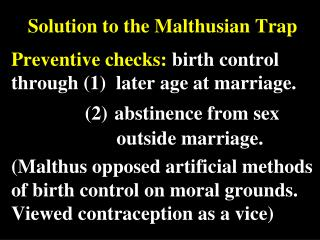 Solution to the Malthusian Trap