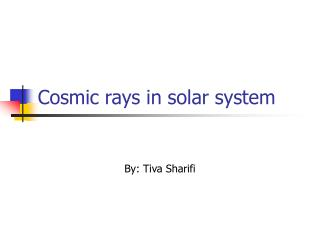 Cosmic rays in solar system