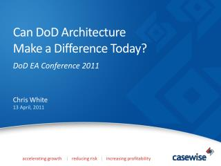 Can  DoD  Architecture  Make a Difference Today?