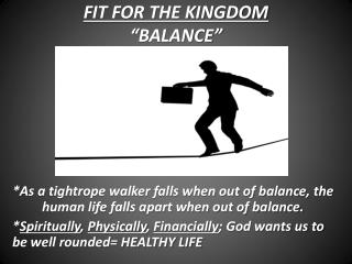 "FIT FOR THE KINGDOM ""BALANCE"""