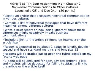 MGMT 355  TTh  2pm Assignment #1 – Chapter 2  Nonverbal Communications In Other Cultures Launched  1/25  and Due  2/1