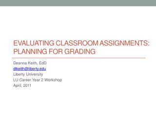 Evaluating Classroom assignments: Planning for Grading