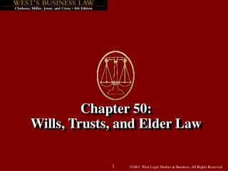 Chapter 50: Wills, Trusts, and Elder Law