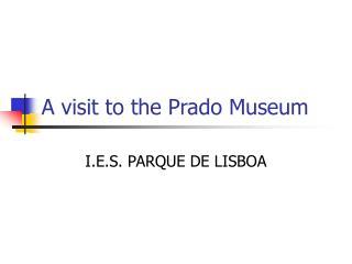 A visit to the Prado Museum