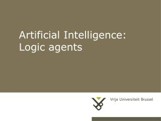 Artificial Intelligence: Logic agents