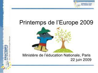 Printemps de l'Europe 2009