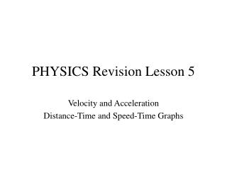 PHYSICS Revision Lesson 5