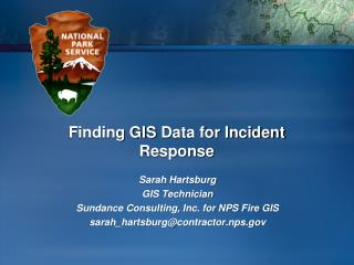 Finding GIS  Data for Incident Response