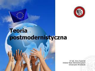 dr hab. Jerzy Supernat Instytut Nauk Administracyjnych Uniwersytet Wrocławski