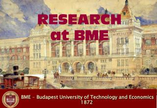 BME  -  Budapest University of Technology and Economics 1872