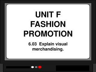 UNIT F FASHION PROMOTION