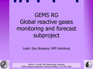 GEMS RG Global reactive gases monitoring and forecast subproject
