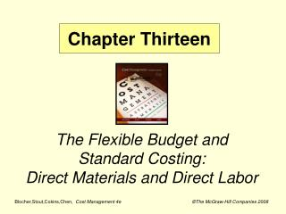 The Flexible Budget and Standard Costing:   Direct Materials and Direct Labor
