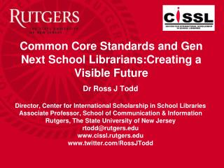 Common Core Standards and Gen Next School Librarians:Creating a Visible Future