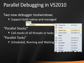 Parallel  Debugging  in VS2010
