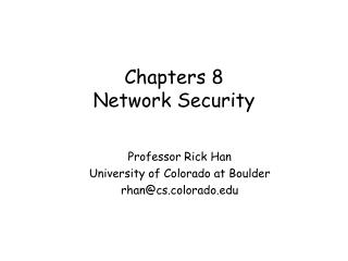 Chapters 8 Network Security