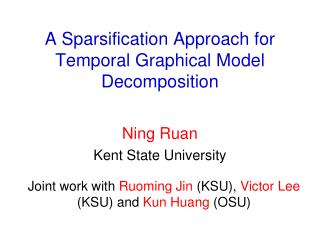 A Sparsification Approach for Temporal Graphical Model Decomposition