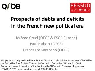 Prospects of debts and deficits in the French new political era