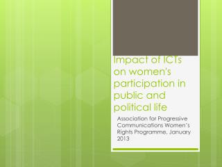 Impact of ICTs on women's  participation in public and political life
