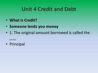 Unit 4 Credit and Debt