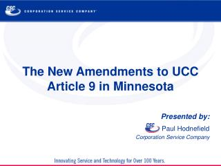 The New Amendments to UCC Article 9 in Minnesota