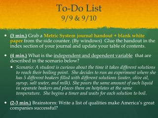 To-Do List 9/9 & 9/10