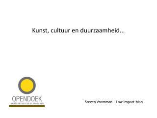 Kunst, cultuur en duurzaamheid...