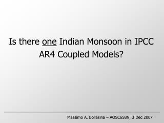 Is there  one  Indian Monsoon in IPCC AR4 Coupled Models?