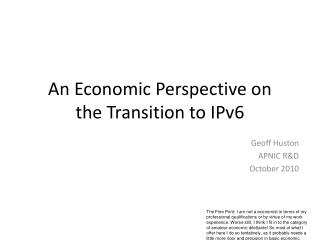 An Economic Perspective on the Transition to IPv6