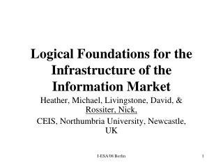 Logical Foundations for the Infrastructure of the Information Market