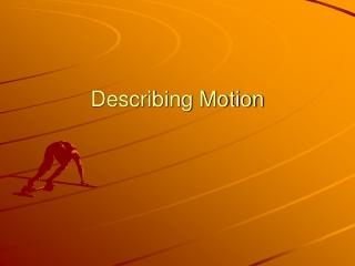 Describing Motion