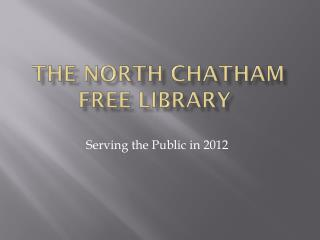 The North Chatham Free Library