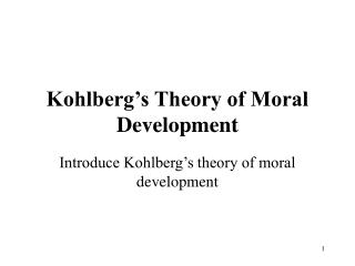Kohlberg�s Theory of Moral Development