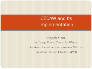 Implementing CEDAW  Third and Fourth Periodic Reports