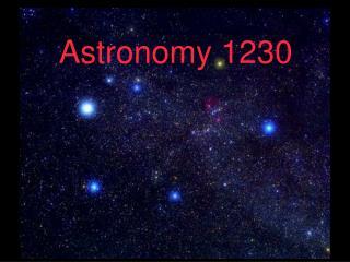 Astronomy 1230