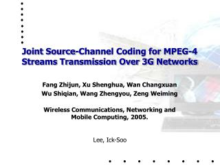 Joint Source-Channel Coding for MPEG-4 Streams Transmission Over 3G Networks