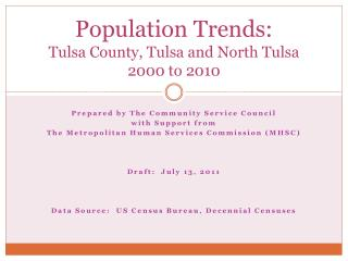 Population Trends: Tulsa County, Tulsa and North Tulsa 2000 to 2010