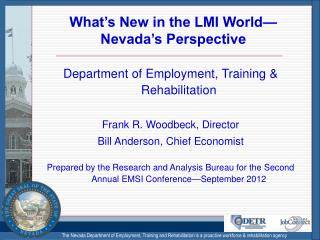 What's New in the LMI World—Nevada's Perspective