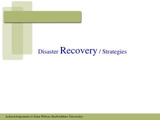 Disaster  Recovery  / Strategies