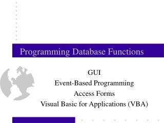 Programming Database Functions