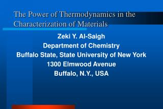 The Power of Thermodynamics in the Characterization of Materials
