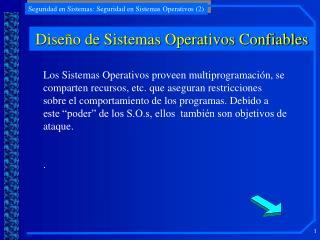 Dise o de Sistemas Operativos Confiables