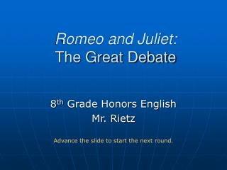 Romeo and Juliet: The Great Debate
