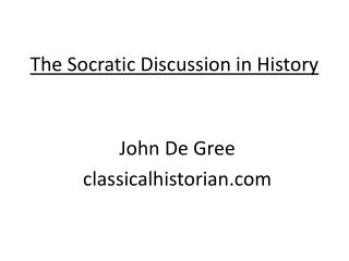 The Socratic Discussion in History