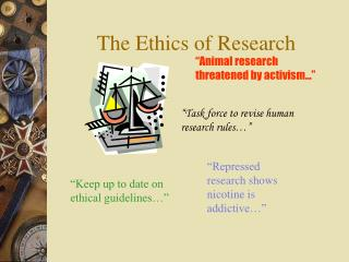 The Ethics of Research